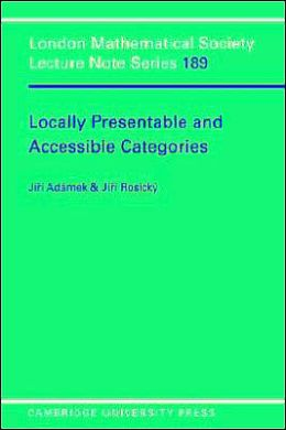 Locally Presentable and Accessible Categories