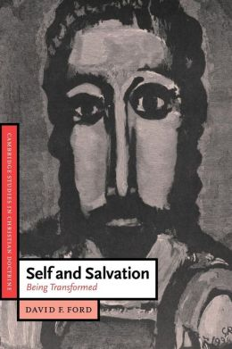 Self and Salvation: Being Transformed