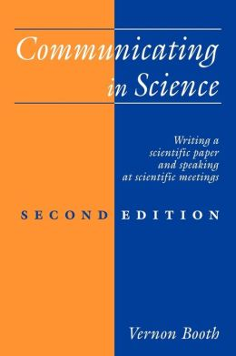 Communicating in Science: Writing a Scientific Paper and Speaking at Scientific Meetings