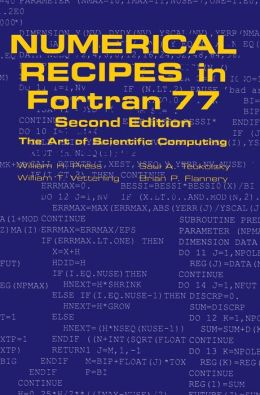 Numerical Recipes in FORTRAN 77: Volume 1, Volume 1 of Fortran Numerical Recipes: The Art of Scientific Computing