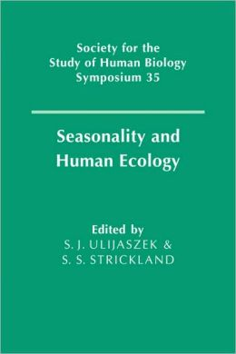 Seasonality and Human Ecology
