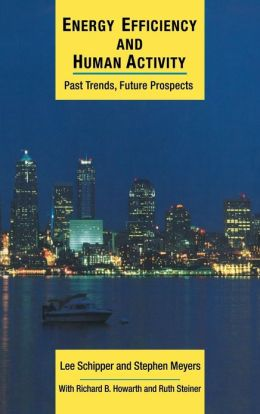 Energy Efficiency and Human Activity: Past Trends, Future Prospects