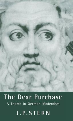 The Dear Purchase: A Theme in German Modernism