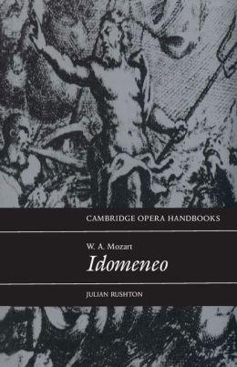 W. A. Mozart: Idomeneo