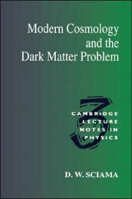 Modern Cosmology and the Dark Matter Problem