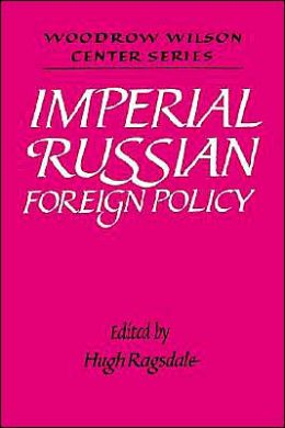 Imperial Russian Foreign Policy