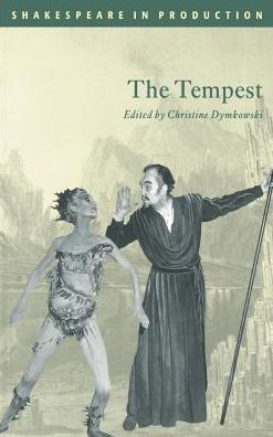 The Tempest (Shakespeare in Production Series)