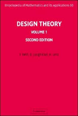 Design Theory, Volume 1