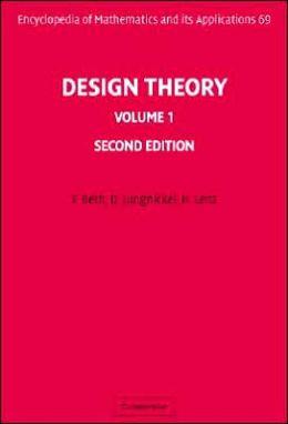 Design Theory, Volume 1
