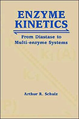 Enzyme Kinetics: From Diastase to Multi-enzyme Systems