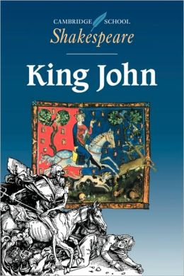 King John (Cambridge School Shakespeare Series)