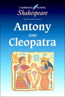 Antony and Cleopatra (Cambridge School Shakespeare Series)