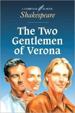 The Two Gentlemen of Verona (Cambridge School Shakespeare Series)