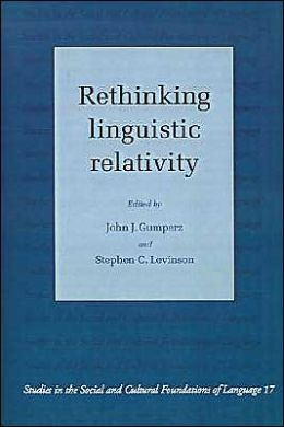 Rethinking Linguistic Relativity