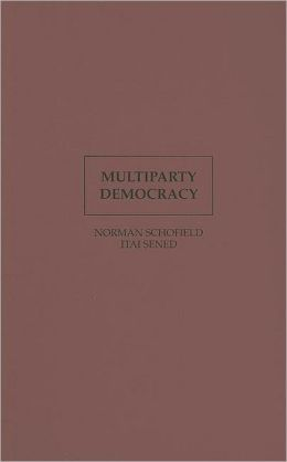 Multiparty Democracy: Elections and Legislative Politics