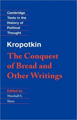 The Conquest Of Bread P. Kropotkin
