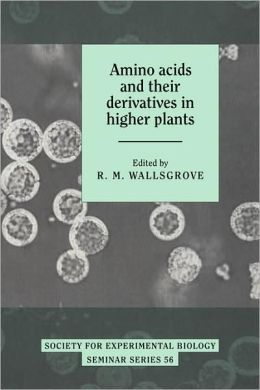 Amino Acids and their Derivatives in Higher Plants