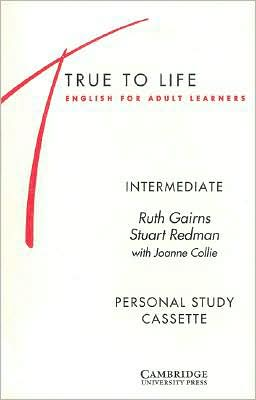 True to Life Intermediate Personal study cassette: English for Adult Learners