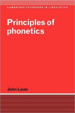 Principles of Phonetics