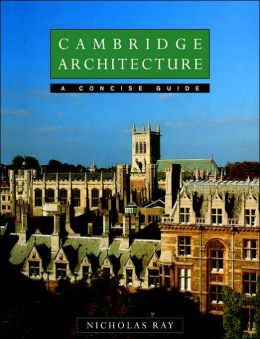 Cambridge Architecture: A Concise Guide