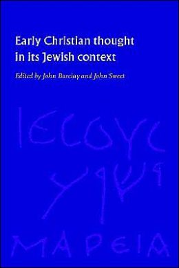Early Christian Thought in its Jewish Context