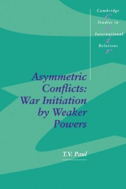 Asymmetric Conflicts: War Initiation by Weaker Powers