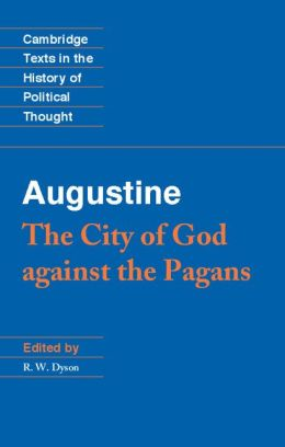 Augustine: The City of God against the Pagans