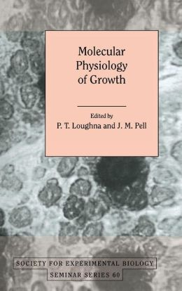Molecular Physiology of Growth