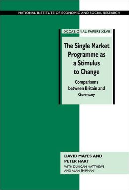 The Single Market Programme as a Stimulus to Change: Comparisons between Britain and Germany