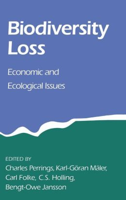 Biodiversity Loss: Economic and Ecological Issues
