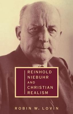 Reinhold Niebuhr and Christian Realism