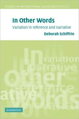 In Other Words: Variation in Reference and Narrative