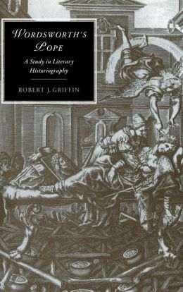 Wordsworth's Pope: A Study in Literary Historiography
