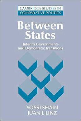 Between States: Interim Governments in Democratic Transitions
