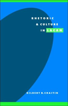 Rhetoric and Culture in Lacan