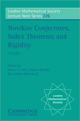 Novikov Conjectures, Index Theorems, and Rigidity, Volume 1: Oberwolfach 1993