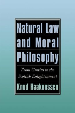 Natural Law and Moral Philosophy: From Grotius to the Scottish Enlightenment