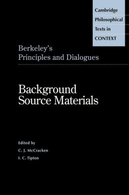 Berkeley's Principles and Dialogues: Background Source Materials