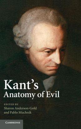 Kant's Anatomy of Evil