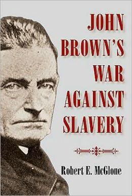 John Brown's War against Slavery