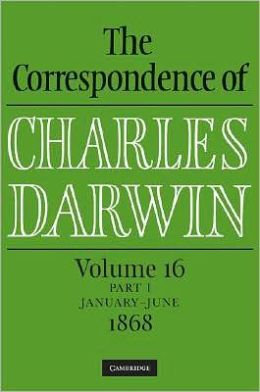 The Correspondence of Charles Darwin, Parts 1 and 2: Volume 16, 1868: Parts 1 and 2