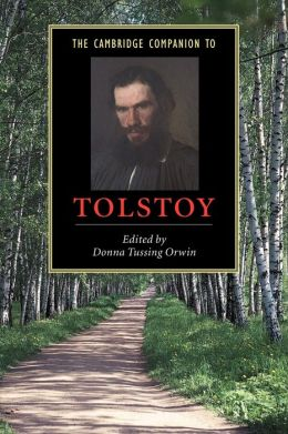 The Cambridge Companion to Tolstoy