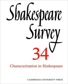 Shakespeare Survey 34: Characterization in Shakespeare