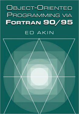 Object-Oriented Programming via Fortran 90/95