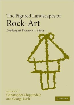 The Figured Landscapes of Rock-Art: Looking at Pictures in Place