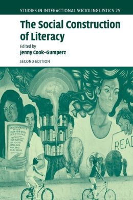 The Social Construction of Literacy