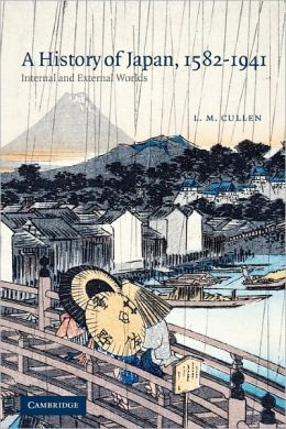 A History of Japan, 1582-1941: Internal and External Worlds