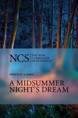 A Midsummer Night's Dream (The New Cambridge Shakespeare series)