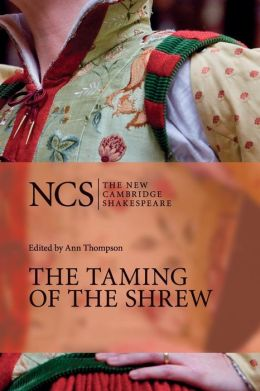 The Taming of the Shrew (The New Cambridge Shakespeare series)