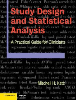 Study Design and Statistical Analysis: A Practical Guide for Clinicians